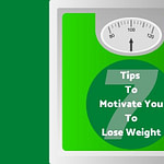 Set Of Scales With 7 Tips For Weight Loss Motivation