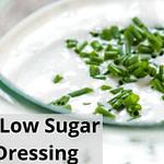 Low Salt, Slow Sugar, Ranch Dressing