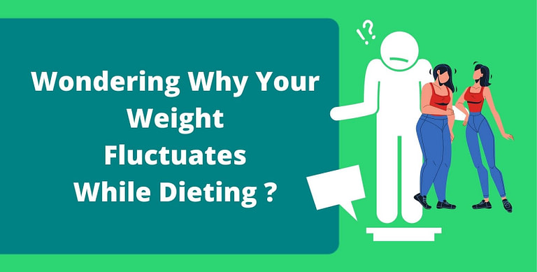 Why Does My Weight Fluctuate And What To Do About It